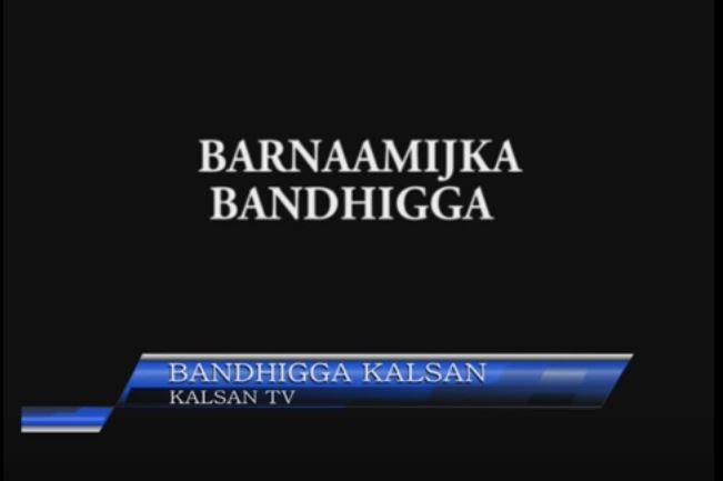 Bandhiga KalsanTv Live Afhayeenka Dowlada